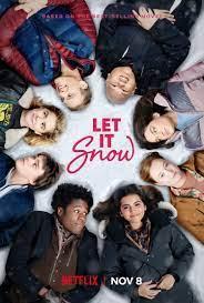 Let It, Snow