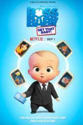 The Boss Baby Get the Baby