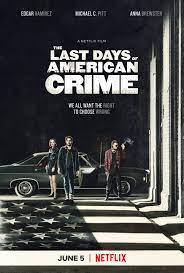 The Last Day of American Crime
