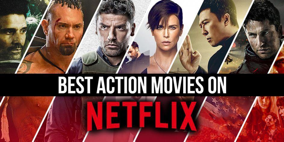 best-action-movies-netflix-apr-2021
